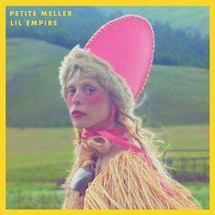 Petite Meller – Lil Empire (2016) - http://cpasbien.pl/petite-meller-lil-empire-2016/
