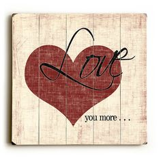 Love You More  Distressed Heart Planked by MistyMichelleDesign, $52.00