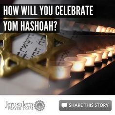 How Will You Celebrate Yom HaShoah?  For more on this story, or to see our sources, visit: http://articles.jerusalemprayerteam.org/how-will-you-celebrate-yom-hashoah/  LIKE and SHARE this story to encourage others to defend the Jewish people and pray for peace in Jerusalem, and leave your PRAYERS and COMMENTS below.