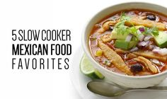 5 Slow Cooker Mexican Food Favorites