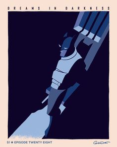 caltsoudas: My poster for Episode 28 of Batman The Animated Series Dreams In Darkness