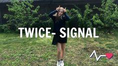 TWICE 트와이스 - SIGNAL Dance Cover