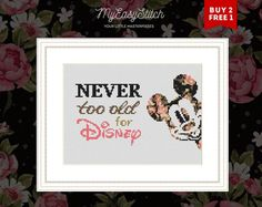 Never too old for Disney cross stitch pattern Mickey Mouse | Etsy Disney Cross Stitch Patterns, Modern Cross Stitch Patterns, Cross Stitch Designs, Disney Diy, Mickey Mouse, Diy Gifts For Friends, Easy Stitch, Believe, Le Point