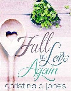 Book Review: 'Fall In Love Again' By Christina C. Jones