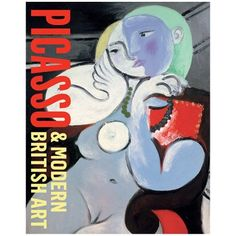 a book entitled Picasso & Modern British Art with a reclining nude on the front