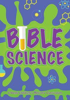 Bible Science 6-Week Children's Ministry Curriculum