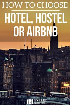 How to figure out the best option for your next city trip - hotel, hostel or airbnb? Have A Great Vacation, Best Vacation Spots, Great Vacations, Travel Advice, Travel Tips, Travel Hacks, Travel Money, Toddler Travel, Road Trip Hacks