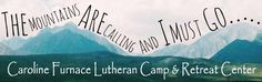 Caroline Furnace Lutheran Camp and Retreat Center.
