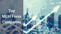 Top MLM Forex companies where forex trading has become the major attraction in Multi Level Marketing. Make money on foreign exchange market American Dollar, Get Educated, Video Library, The Lives Of Others, Kaizen, Multi Level Marketing, One In A Million, Software Development, Forex Trading