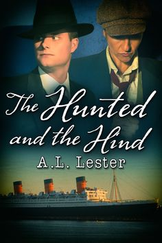 The Hunted and the Hide by A.L. Lester - historical, paranormal gay romance books #mmromance #gayromancebooks #readwithofelia Male Male, Second Child, Coming Home, Romance Books, Erotica, Prison, Hunting, Ebooks, Workout
