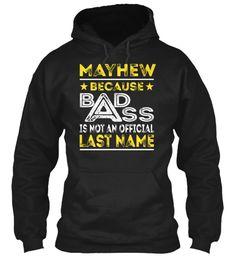 MAYHEW - Badass Name Shirts #Mayhew