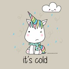 Unicorn kawaii cold