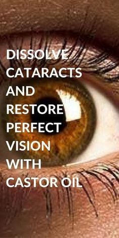 Dissolve Cataracts And Restore Perfect Vision With Castor Oil! Natural Sleep Remedies, Cold Home Remedies, Natural Cures, Autogenic Training, Organic Castor Oil, Pure Castor Oil, Vision Eye, Eyes Problems, Health Problems