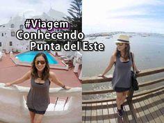 Conhecendo Punta del Este   Viagem ao Uruguai - Parte 2