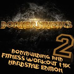 Gym Workout Hardstyle Music Mix 2 - Hard Bodybuilding is my Lifestyle by Bornersthetics Mix Speech on SoundCloud