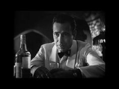 ▶ Casablanca The greatest script of all time. You can learn to be a man from this film.