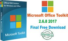 Microsoft Office Toolkit 2.6.8 2017 Final Free Download, Microsoft Office Toolkit 2.6.6, Microsoft Office Toolkit 2017 Final, Microsoft Office Toolkit 2017.