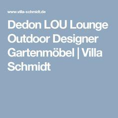 Dedon LOU Lounge Outdoor Designer Gartenmöbel | Villa Schmidt