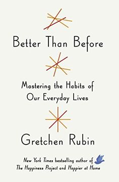 Better Than Before: Mastering the Habits of Our Everyday Lives by Gretchen Rubin, http://www.amazon.com/dp/B00PQJHIXM/ref=cm_sw_r_pi_dp_Uv-dvb0ZTH5MV