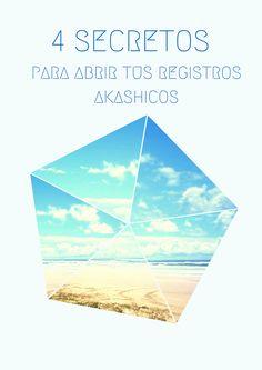 4 Secretos para acceder a tus Registros Akashicos – Reiki y Registros Akashicos en Madrid