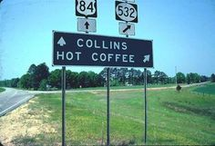 Yes there is a Hot Coffee Mississippi