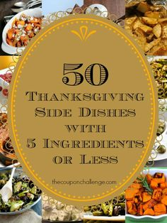 50 Thanksgiving Side Dish Recipes with 5 Ingredients or less!