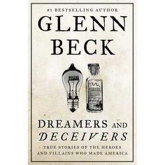 Dreamers and Deceivers by Glenn Beck   http://mirlyn-classic.lib.umich.edu:80/F/?func=direct&doc_number=000191104&local_base=U-MIU30