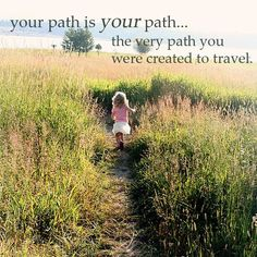 Your path is Your Path