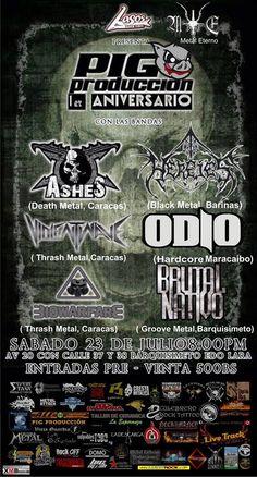 Bandas: Ashes (Death Metal, Caracas) Trauma ( Hardcore,Maracaibo) HEREJES (Black Metal, Barinas) Biowarfare (Thrash Metal, Caracas) Violent Wave (Thrash Metal, Caracas) Brutal Nativo (Groove Metal, Barquisimeto) Hora: 8:00p.m Lugar: Lasos Rock Barquisimeto Entrada: Bs. 500 (Pre-Venta)