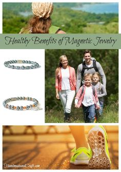 Healthy Benefits of Magnetic Jewelry - HandmadeandCraft.com