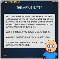 The apple eater #ZeroTalking