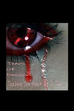 Tears Of Passion                                 Universal Moods Poetry