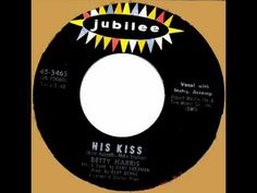 his kiss betty harris.wmv