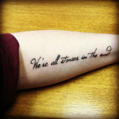 Sylvan sez:  My newest tattoo, all healed up and lovely.  I knew I was going to love having one on my forearm, and I do! Yep, I now have a Doctor Who quote tattoo, because I'm just that nerdy.