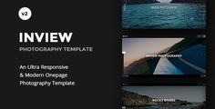 Inview - Full Screen Photography WordPress Theme . Inview is an ultra responsive portfolio that can be used for any type of creative agencies whether it be photographers, graphic designers, interior designers, architect and much more. Inview is a template like no other portfolio template on the market, it's free from clutter and features portfolio