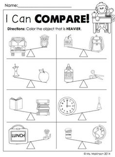 "Back to School Printable Packet - Kindergarten Literacy and Math. ""I Can Compare"" Heavier vs Lighter Measurement Kindergarten, Measurement Worksheets, Kindergarten Math Worksheets, Preschool Math, Kindergarten Activities, Teaching Math, Maths, Heavy And Light, Grande Section"
