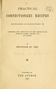 Practical confectionery recipes for household and manufacturers' use; comprising full directions for the making of all kinds of candies, creams, and . Old Recipes, Cookbook Recipes, Vintage Recipes, Dog Food Recipes, Candy Recipes, Recipies, Confectionery Recipe, Depression Era Recipes, Pantry Essentials