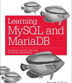 Buy Learning MySQL and MariaDB: Heading in the Right Direction with MySQL and MariaDB by Russell J. Dyer and Read this Book on Kobo's Free Apps. Discover Kobo's Vast Collection of Ebooks and Audiobooks Today - Over 4 Million Titles! E Books, Books To Read, Sql Injection, Database Design, O Reilly, Learn To Read, Book Collection, Ebook Pdf, Textbook