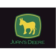 Funny Mexican T-Shirts: Juan's Deere. > Brother in law's shirt! Funny Tees, Haha Funny, Funny Tshirts, Hilarious, Lol, Funny Stuff, Are You Happy, Just For You, Love You