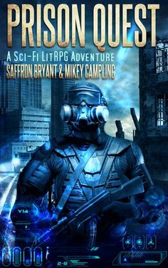 Prison Quest  a Sci-Fi LitRPG Adventure  Snippet #2