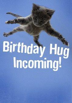 Birthday Hug Incoming!