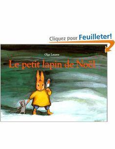 Le Petit lapin de Noël: Amazon.fr: Nadja, Olga Lecaye: Livres
