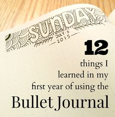 Tiny Ray of Sunshine: 12 things I learned in my first year of using the Bullet Journal