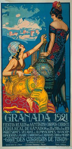 FREE - Curiosities of Andalucía: Poster of the Corpus festivities in Granada, 1921 Old Posters, Art Deco Posters, Illustrations And Posters, Retro Posters, Art Nouveau Poster, Theatre Posters, Vintage Illustrations, Movie Posters, Vintage Advertisements