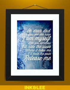 Pearl Jam Print- Release Me. $14.00, via Etsy.  Quote is from one of my favorite Pearl Jam songs.
