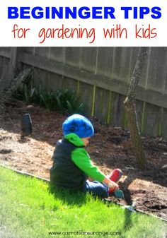 Great tips on tools and books for Gardening with Kids!