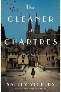 Book Review: The Cleaner of Chartres by Salley Vickers | Writing about books