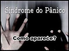 SÍNDROME DO PÂNICO - Como ela pode aparecer?   Luciana Queiróz