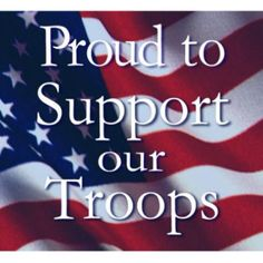Proud to Support Our Troops - MilitaryAvenue.com