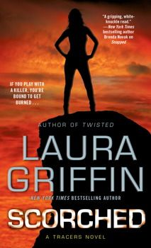 Scorched, by Laura Griffin  Nominated for Best Romantic Suspense